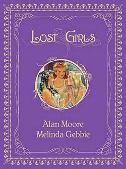Cover of Lost Girls collected volume, by Melinda Gebbie.